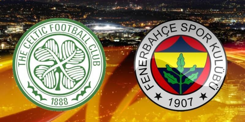 Celtic - Fenerbahçe