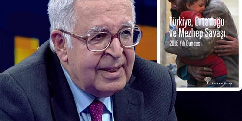 """Taner Timur 2015'i yazdı: """"Türkiye, Ortadoğu ve Mezhep Savaşı"""""""