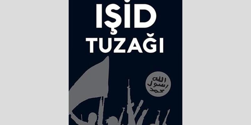 IŞİD Tuzağı: Batıyı savaşına çekerek hedefine ulaştı