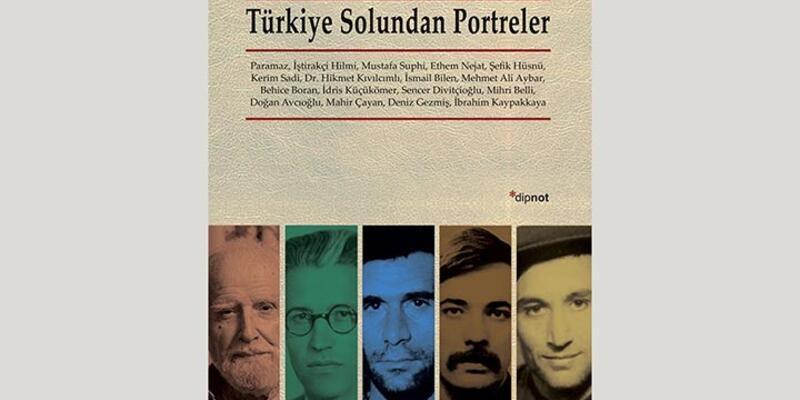 Türkiye Solundan Portreler