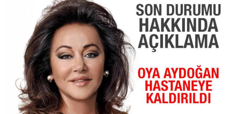 Oya Aydoğan'ın Sağlık Durumu Hakkında Açıklama Geldi!