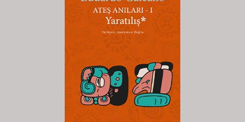 Eduardo Galeano'dan Yaratılış Türkçede