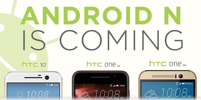 Android N güncellemesi alacak HTC Modelleri!