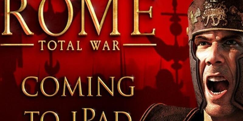 iPad için Rome: Total War çıktı