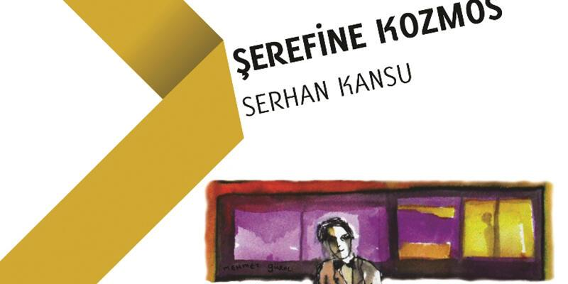 "Serhan Kansu'dan ""Şerefine Kozmos"""