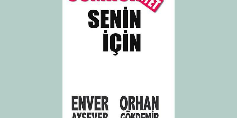 Enver Aysever ve Orhan Gökdemir'den Cumhuriyet Senin İçin