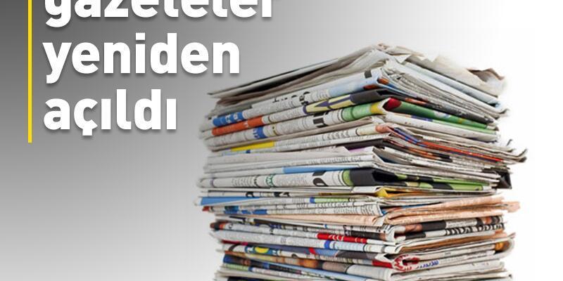 11 gazete yeniden açıldı