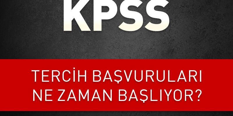 KPSS Ortaöğretim tercih başvuruları ne zaman başlıyor?
