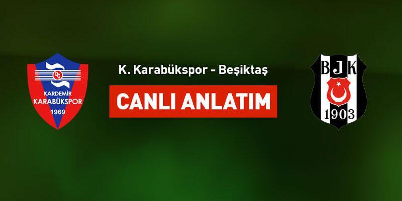 Kardemir Karabükspor 2-1 Beşiktaş / Canlı anlatım