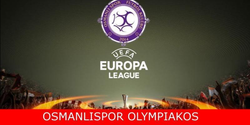 UEFA maçı   Osmanlıspor Olympikaos maçı canlı izle
