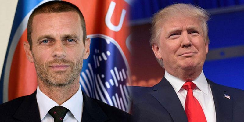 UEFA Başkanı Aleksander Ceferin'den Donald Trump'a uyarı