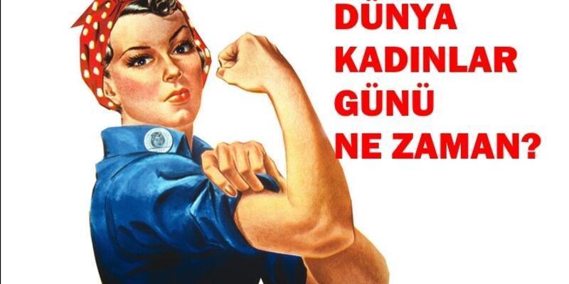 İşte 8 Mart Dünya Kadınlar Günü tarihçesi