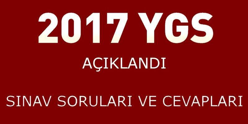 ÖSYM 2017 YGS soruları ve cevapları | Cevap anahtarları açıklandı