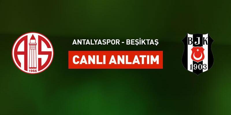 Antalyaspor - Beşiktaş canlı yayın
