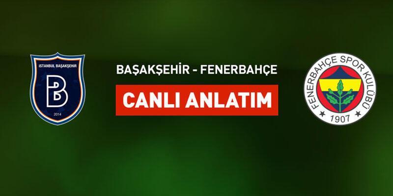 Başakşehir-Fenerbahçe canlı yayın