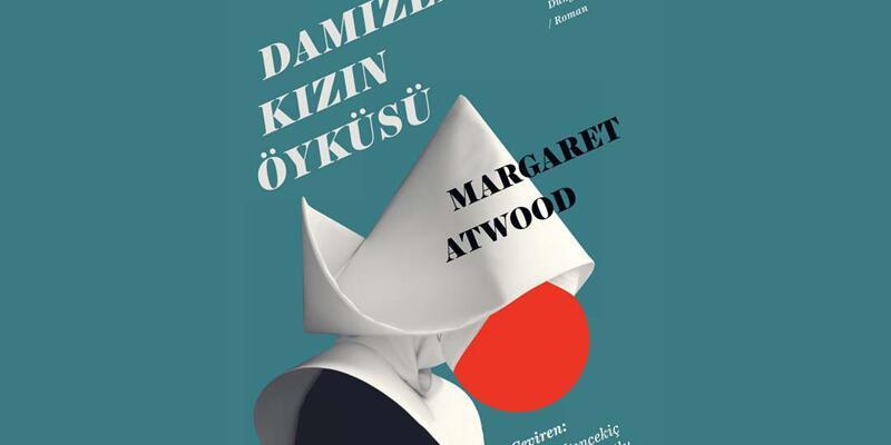 Margaret Atwood Damızlık Kızın Öyküsü Amerika'da çok satanlarda