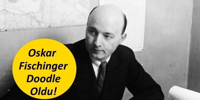 Oskar Fischinger kimdir? Google'dan Fischinger için doodle