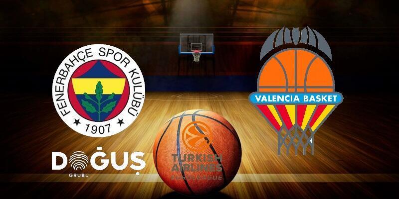 Basketbol: Fenerbahçe-Valencia maçı hangi kanalda? | THY Euroleague