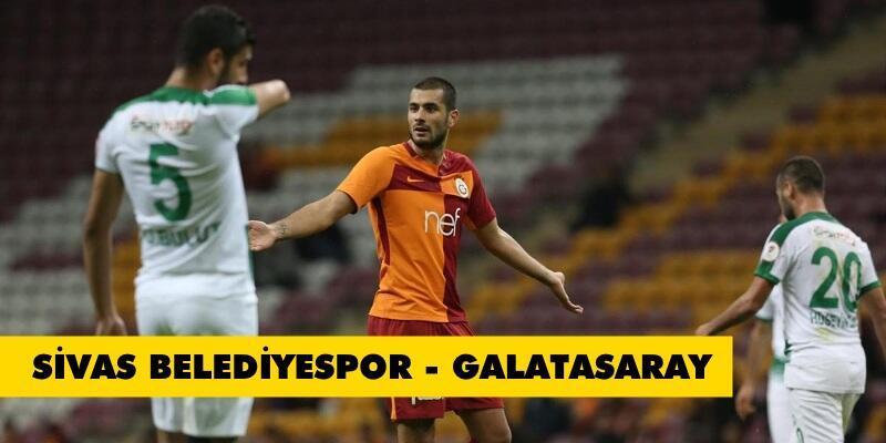 Canlı: Sivas Belediyespor-Galatasaray maçı izle