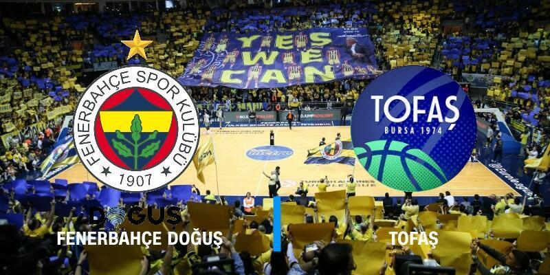 TOFAŞ-Fenerbahçe Doğuş maçı canlı izle | Final 4. maç
