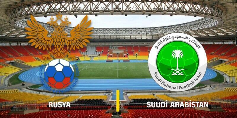 Canlı: Rusya-Suudi Arabistan maçı izle | TRT 1 canlı yayın, 2018 Dünya Kupası