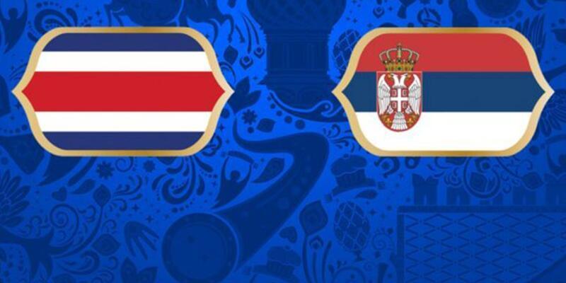 Kosta Rika - Sırbistan / Dünya Kupası / İlk kez karşılaşacaklar