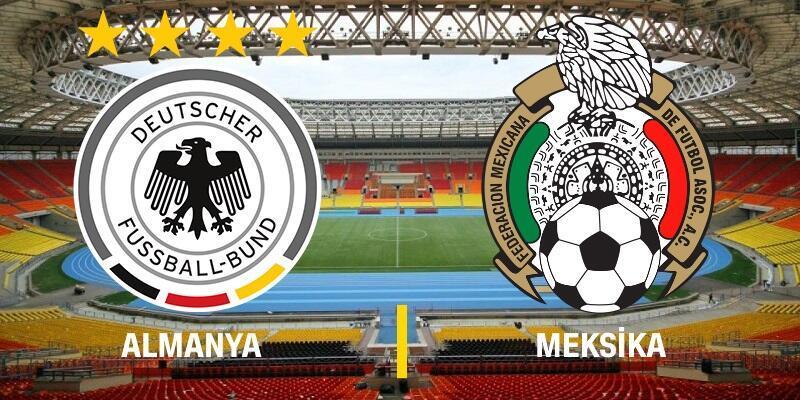 Canlı: Almanya-Meksika maçı izle   2018 Dünya Kupası, TRT 1 canlı yayın
