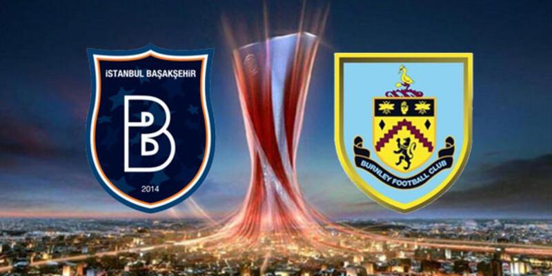 Başakşehir - Burnley maçı muhtemel 11'leri