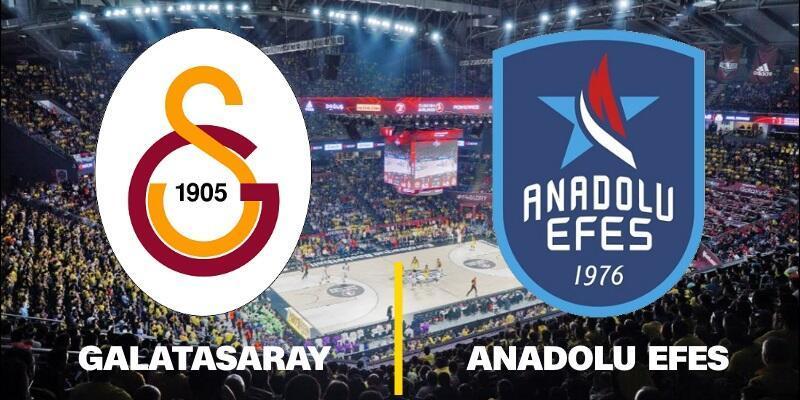 Galatasaray-Anadolu Efes maçı ne zaman, saat kaçta, hangi kanalda?   Basketbol