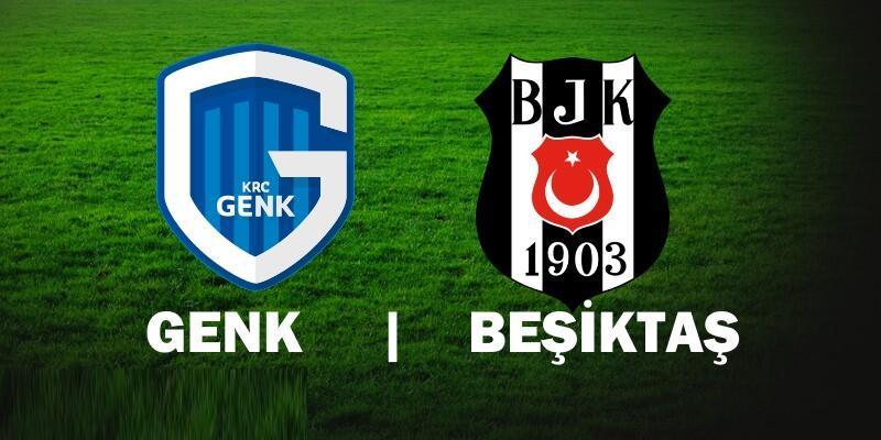 Genk Beşiktaş maçı ne zaman, saat kaçta hangi kanalda?