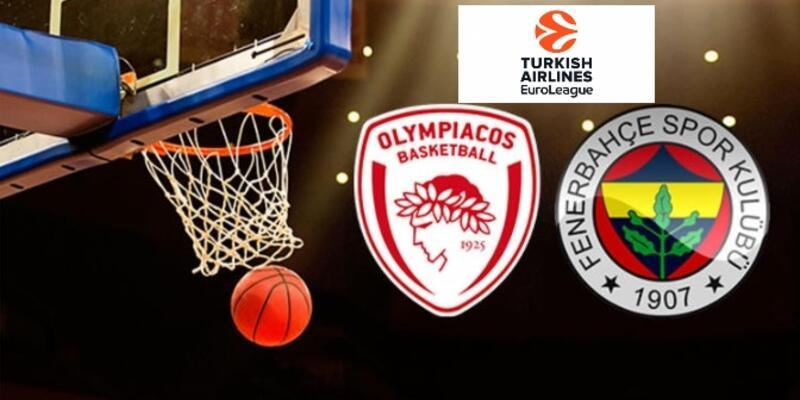 Olympiakos Fenerbahçe Euroleague maçı ne zaman, saat kaçta, hangi kanalda?