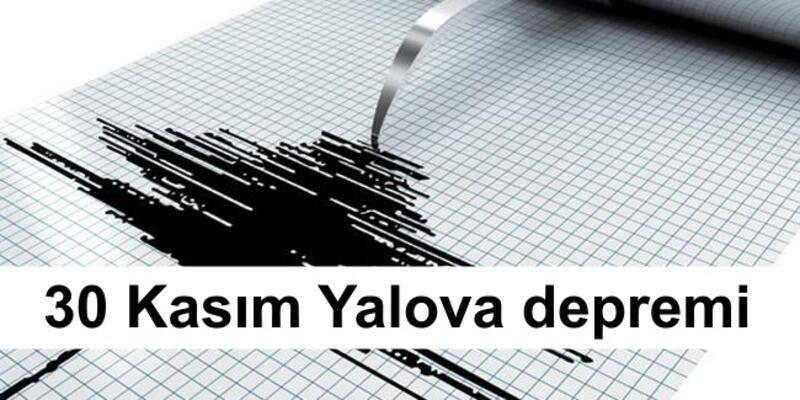 30 Kasım Yalova Çınarcık depremi: İstanbul'da hissedildi