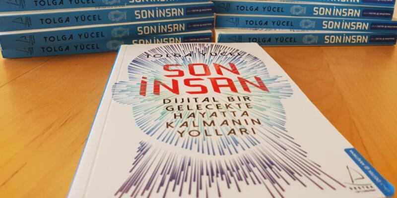 Tolga Yücel'den yeni kitap: Son İnsan