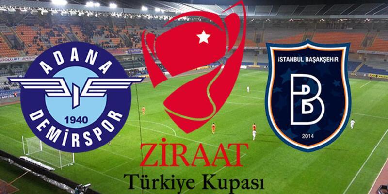 Adana Demirspor Başakşehir maçı hangi kanalda, ne zaman, saat kaçta başlıyor? | Ziraat Kupası beşinci maçlar