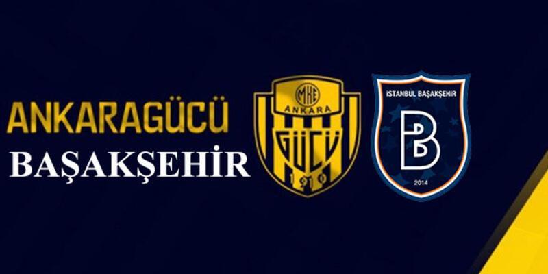 Ankaragücü - Başakşehir maçı ne zaman, saat kaçta?