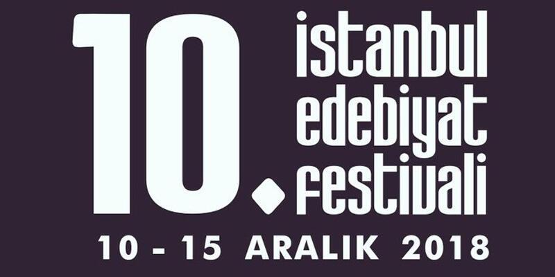 10. İstanbul Edebiyat Festivali başladı