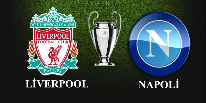 Liverpool, Napoli maçı ne zaman, saat kaçta, hangi kanalda? (Şampiyonlar Ligi)