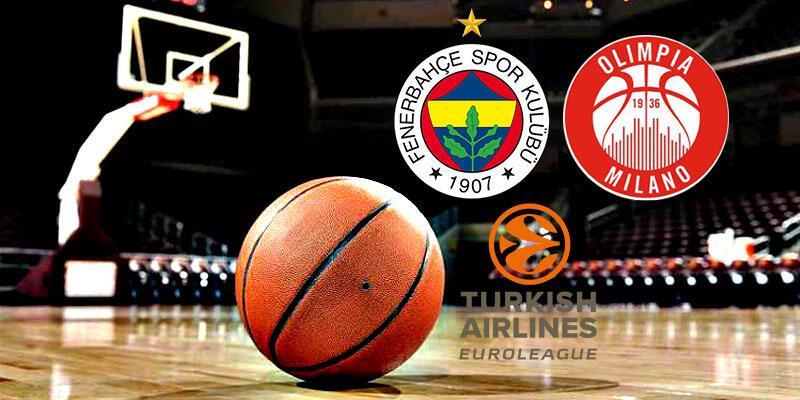 Fenerbahçe, Olimpia Milano basketbol maçı ne zaman, saat kaçta, hangi kanalda?