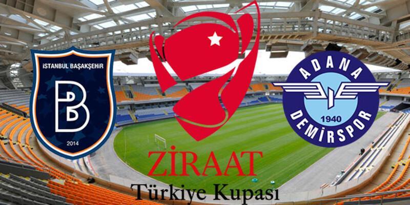 Başakşehir Adana Demirspor maçı hangi kanalda? Türkiye Ziraat Kupası 6 tur maçlar