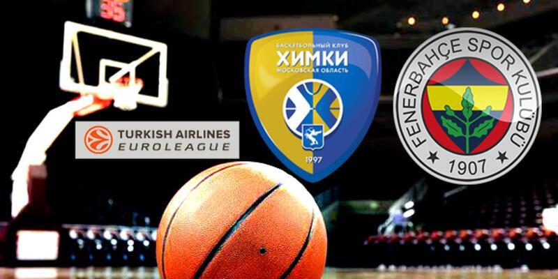 THY Avrupa Ligi Khimki Moskova, Fenerbahçe maçı ne zaman, saat kaçta, hangi kanalda?