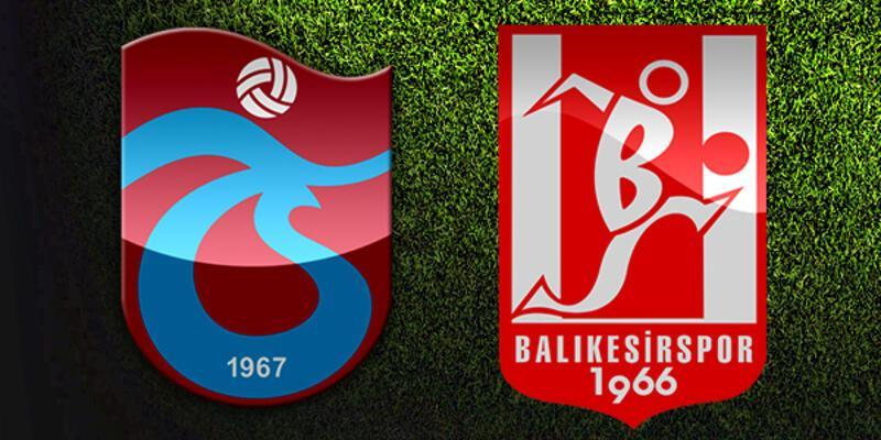 Trabzonspor, Balıkesirspor maçı ne zaman, saat kaçta, hangi kanalda?