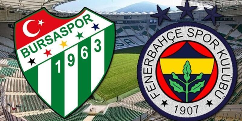 Bursaspor - Fenerbahçe maçı muhtemel 11'leri