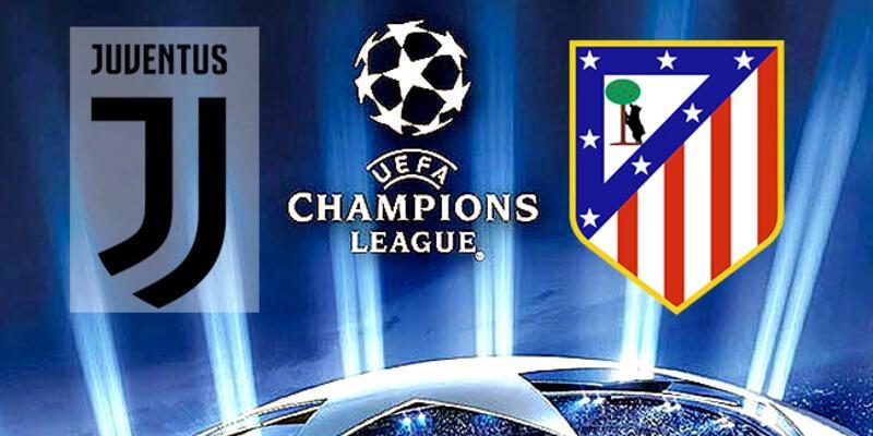 ŞL Juventus - Atletico Madrid maçı saat kaçta, hangi kanalda?