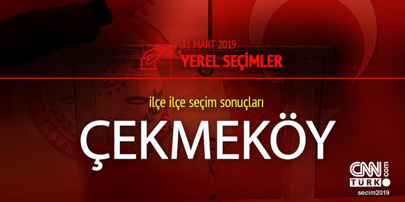 Çekmeköy seçim sonuçları 2019 - 31 Mart Yerel Seçimleri Çekmeköy oy oranları