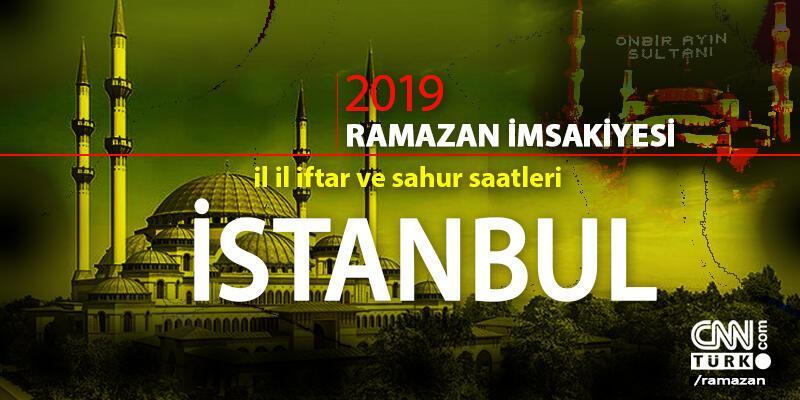 İstanbul iftar saatleri 2019… İstanbul için imsak vakti (sahur saati) CNN TÜRK'te!