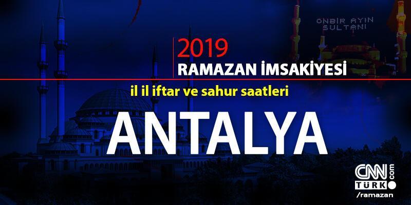 Antalya iftar vakti 2019 Ramazan imsakiyesi - Antalya ezan saatleri