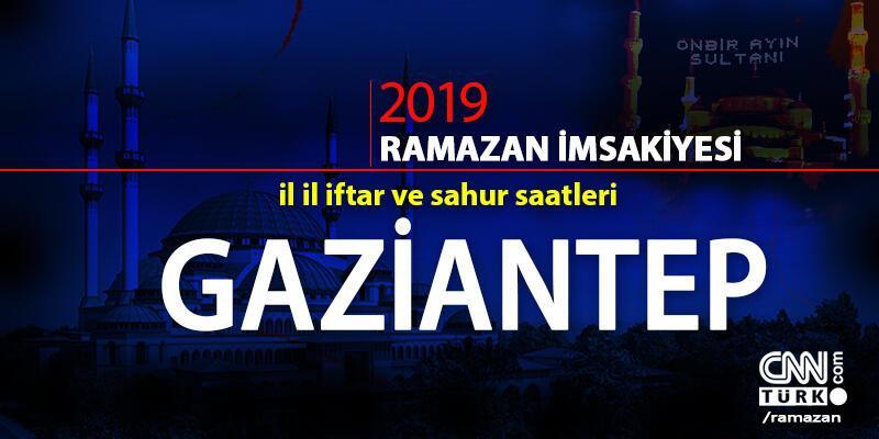 Gaziantep iftar vakti 2019 Ramazan imsakiyesi - Gaziantep ezan saatleri