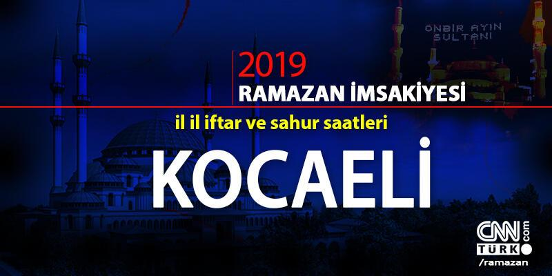 Koaceli iftar vakti 2019 Ramazan imsakiyesi - Koaceli ezan saatleri