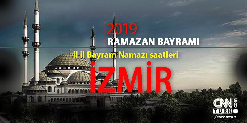 İzmir bayram namazı kaçta? Diyanet İzmir bayram namazı saati 2019