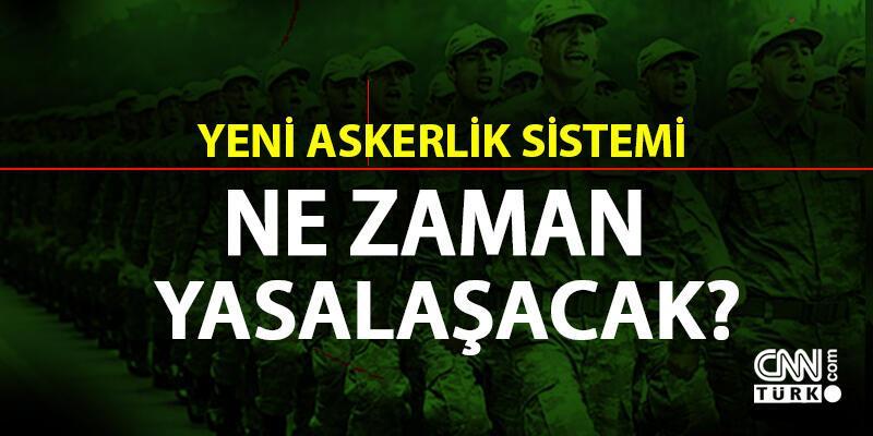 Yeni askerlik sistemi ve bedelli askerlik için geri sayım başladı!